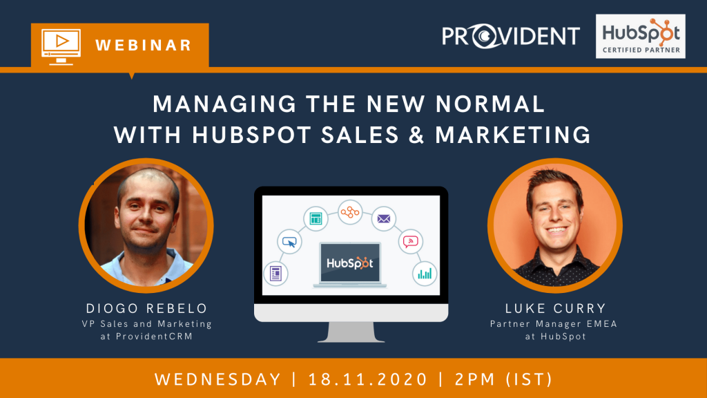 ProvidentCRM Webinar: Managing the New Normal with HubSpot Sales & Marketing