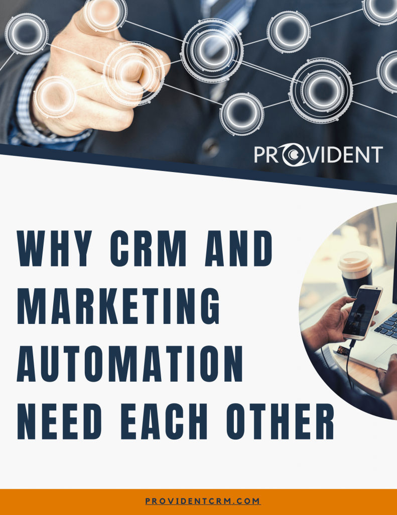 Provident CRM Why CRM and Marketing Automation Need Each Other