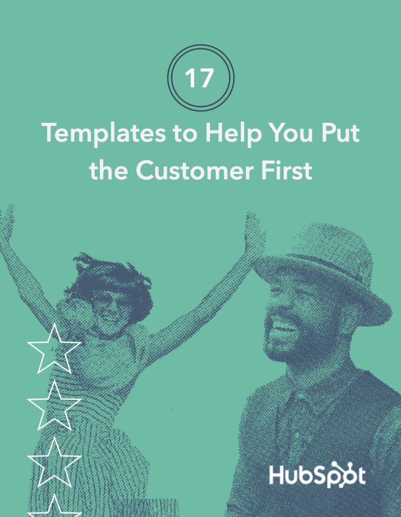 17 Templates to Help You Put the Customer First