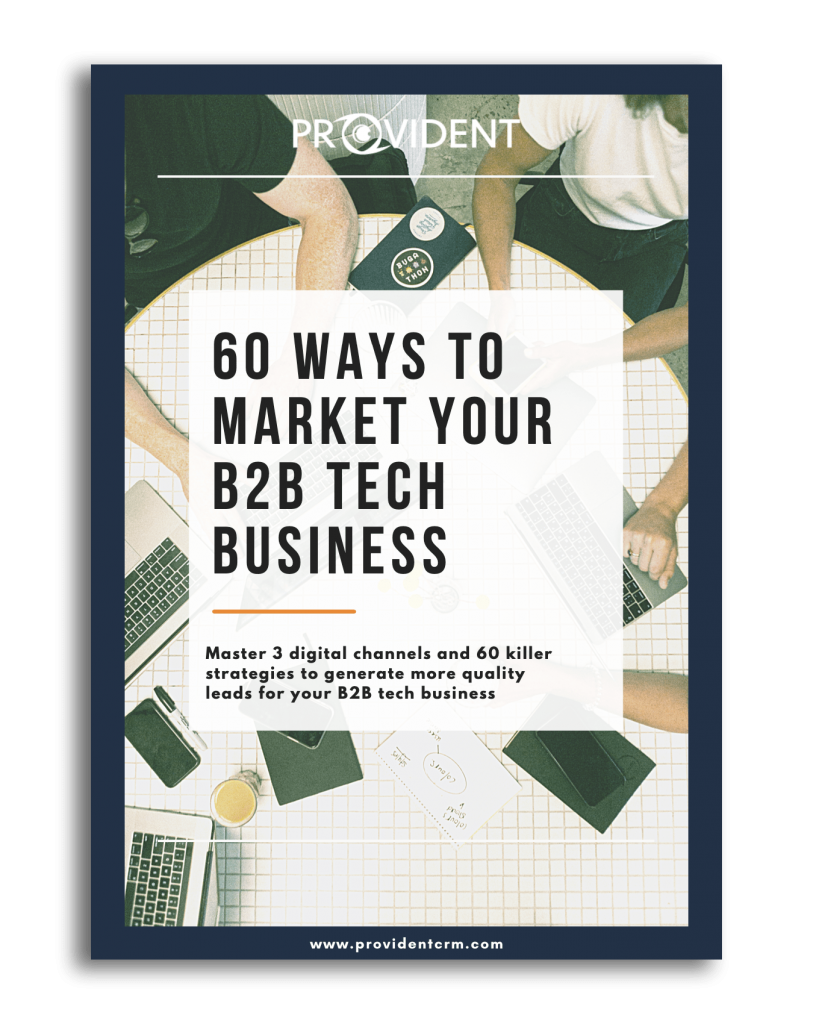 Provident CRM Ways to Market Your B2B Tech Business