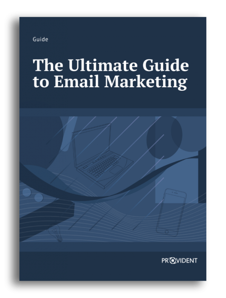 Provident CRM The Ultimate Guide to Email Marketing