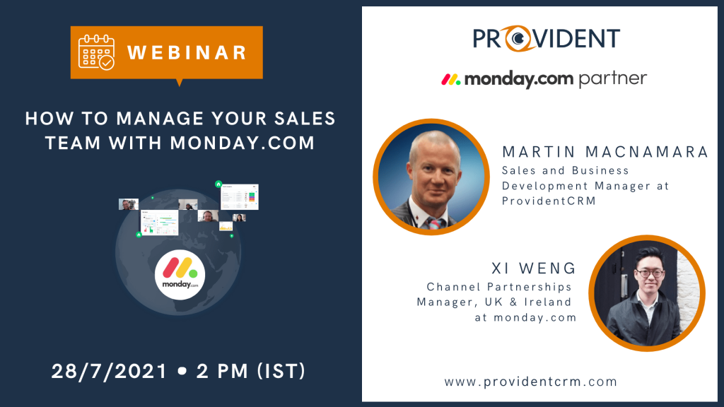 Provident CRM How to Manage Your Sales Team with monday Webinar
